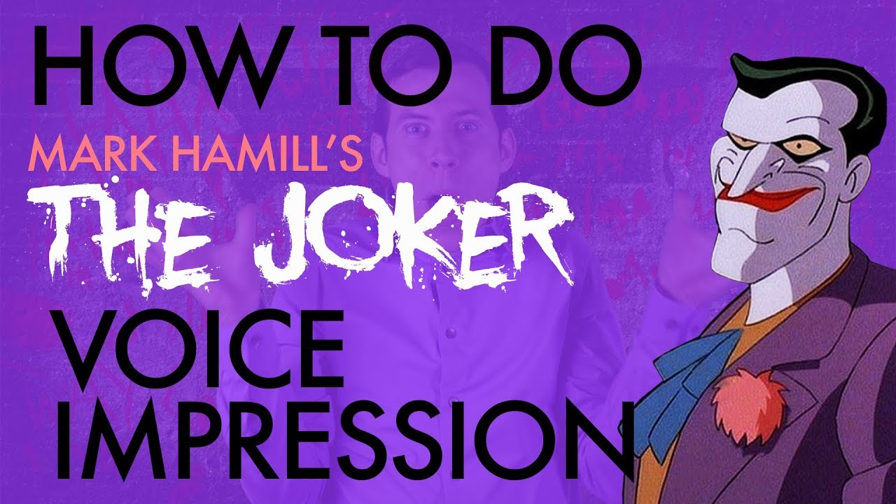 """How To Do Mark Hamill's The Joker Voice Impression"" - Voice Breakdown Ep. 17"