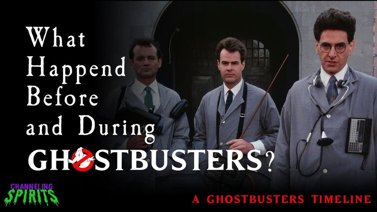 What Happened Before and During Ghostbusters?: A Ghostbusters Timeline