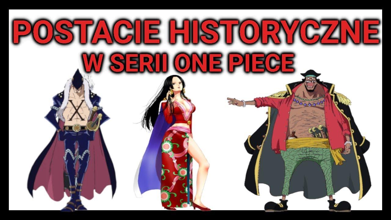 Inspiracja Historycznymi Postaciami W Serii One Piece