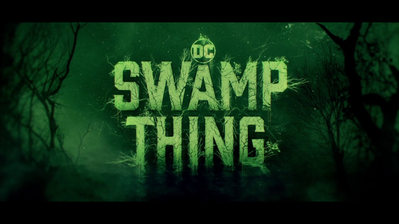 SWAMP THING Season 1 – Teaser [HD]