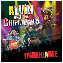 Alvin and the Chipmunks: Undeniable