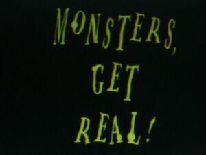 Monsters get real.jpg