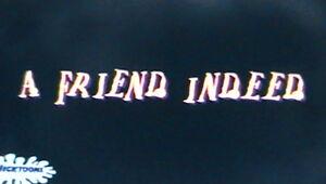 A Friend Indeed.jpg