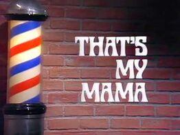 That's My Mama .jpg