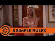 8 Simple Rules - The Trailer - Comedy Central