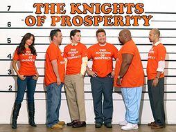 The Knights of Prosperity .jpg