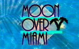 Moon Over Miami .jpg