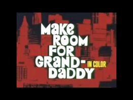 Make Room for Granddaddy .jpg
