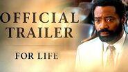 For Life Trailer 2