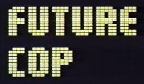 Future Cop .jpg