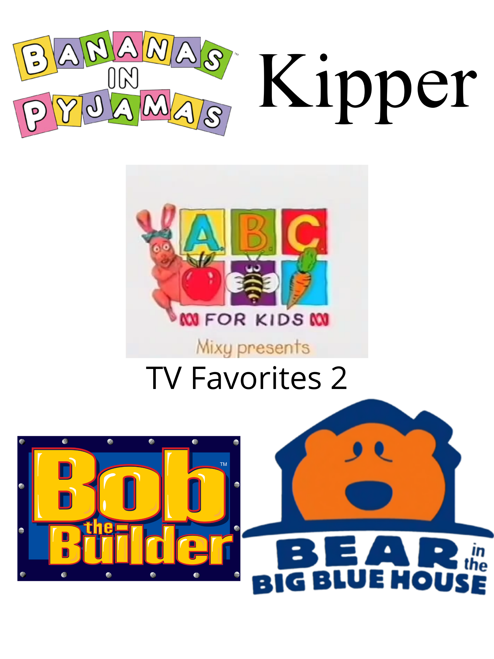 ABC For Kids Fanon: Mixy Presents TV Favorites 2