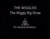 TheWigglyBigShowGeneralExhibition