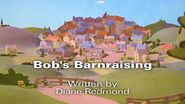 Bob'sBarnraisingTitlecard