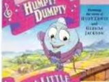 The Real Story of Humpty Dumpty and I'm a Little Teapot
