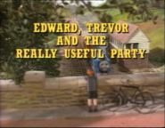 Edward,TrevorandtheReallyUsefulPartytitlecard