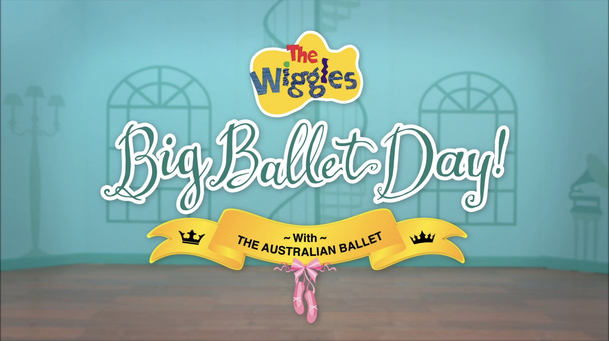 The Wiggles' Big Ballet Day! (video)/Transcript