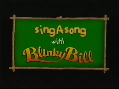 Sing a Song With Blinky Bill (video)/Transcript