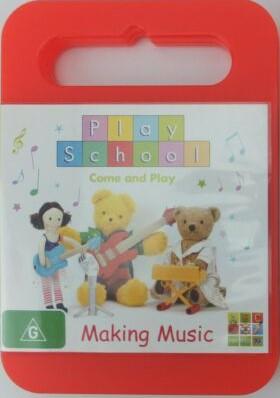 Play School - Making Music