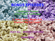 HotPoppinPopcorn+RollUp!RollUp!2018re-release-BonusEpisodes