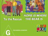 To the Rescue + Home is Where the Bear is