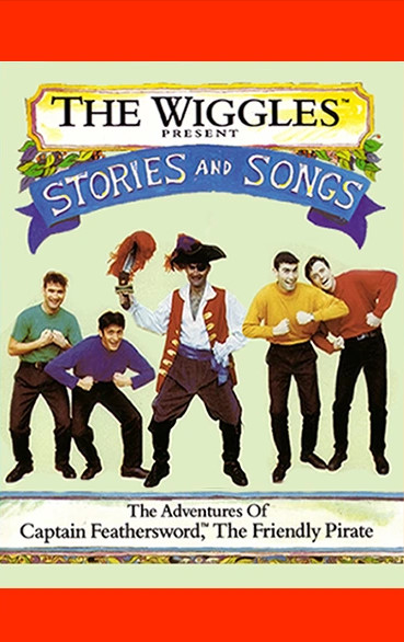Stories and Songs: The Adventures of Captain Feathersword the Friendly Pirate (Cassette)