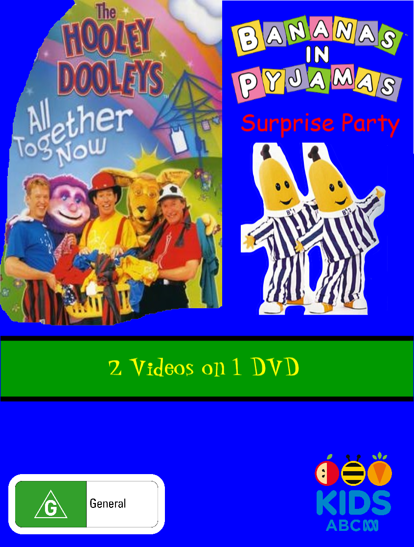 The Hooley Dooleys/Bananas in Pyjamas - All Together Now/Surprise Party (video)