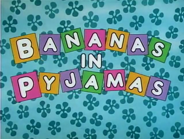 Bananas In Pyjamas Theme/Gallery