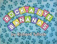 Rock-A-ByeBananastitlecard