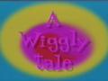AWigglyTale