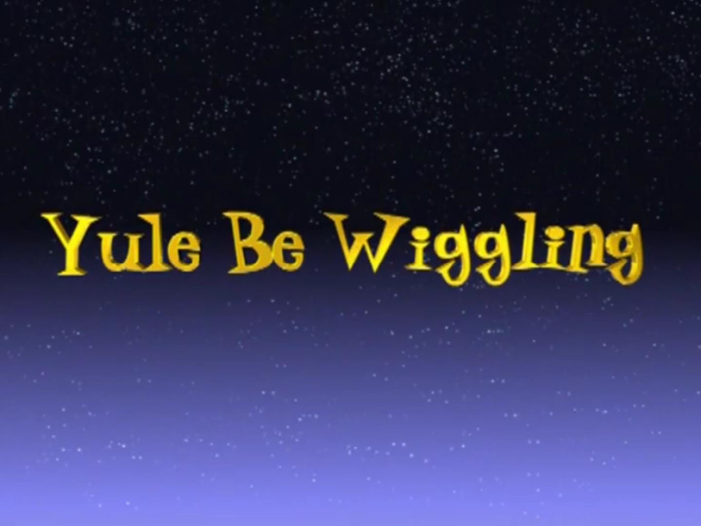 Yule Be Wiggling (video)/Transcript