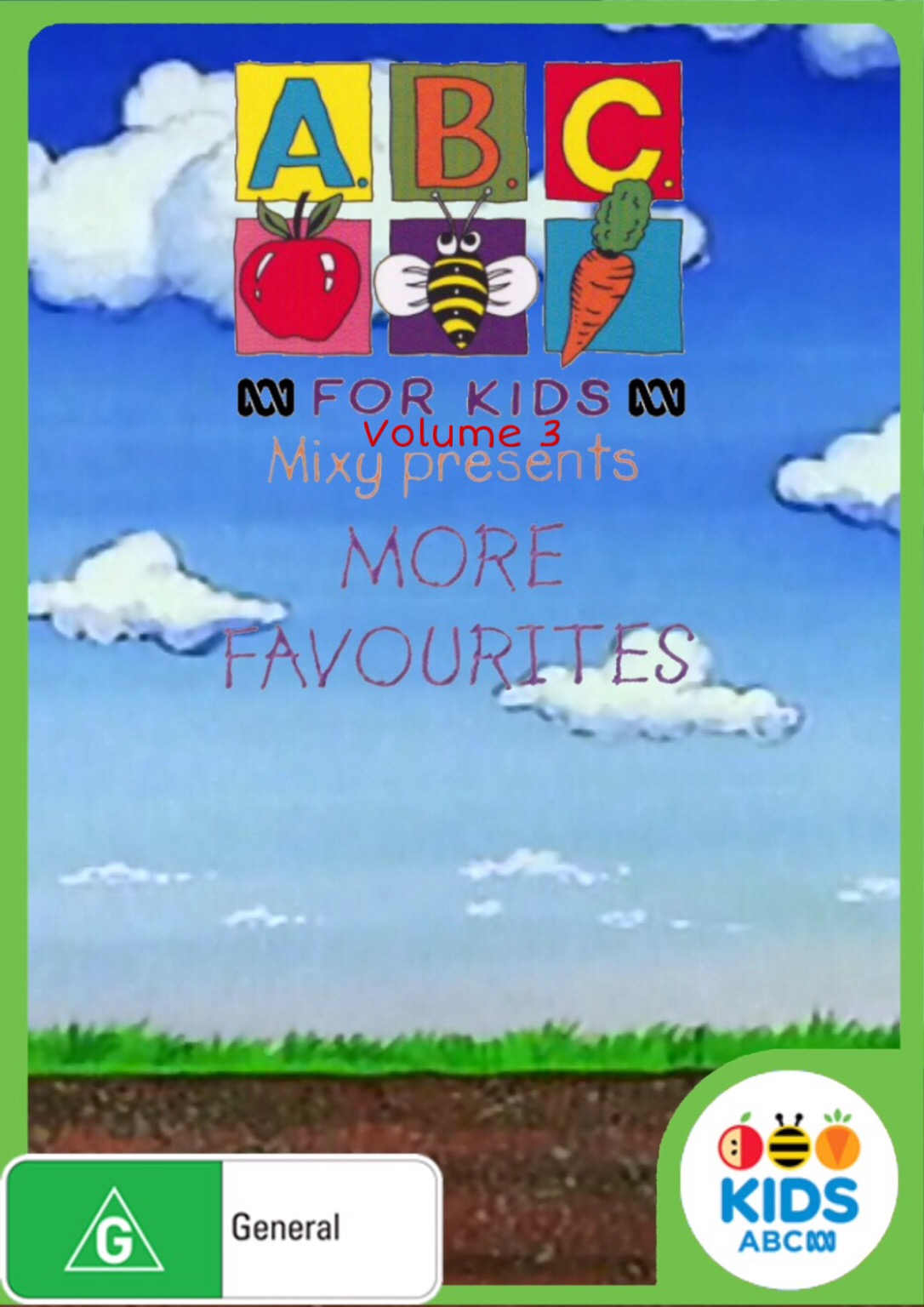 ABC For Kids Volume 3- Mixy Presents More Favourites (1998) 2020 DVD.jpeg