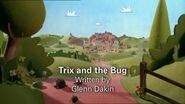 Trix&theBugTitlecard
