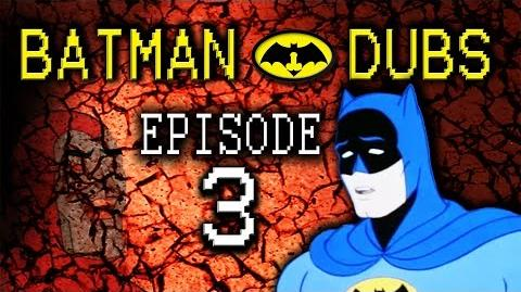 "Batman Dubs 3 ~ ""Trauma"" (Abridged Parody)"