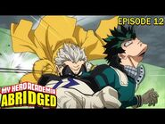 My Hero Academia Abridged Episode 12- Remedial Training