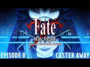 Fate-Stay Night UBW Abridged - Ep8- Caster Away-2
