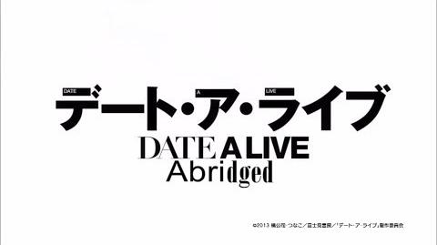 Date-A-Live Abridged (YoshinoVA)