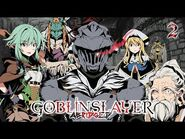 Goblin Slayer Abridged (Goblin Slayer Parody) - Episode 2