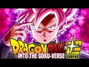 Dragon Ball Super ABRIDGED the MOVIE- Into the Goku-Verse