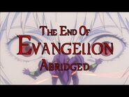 The End of Evangelion Abridged -PARODY-