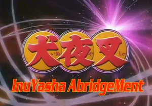 Inuyasha Abridgement title block2.png