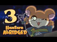Hamtaro Abridged - Episode 3