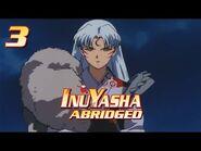 Inuyasha Abridged Episode 3