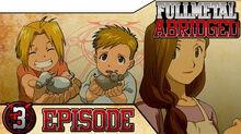 Fullmetal Abridged - Ep 3 Thumbnail.jpg