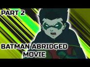 Batman Abridged Movie PART 2 (Parody)