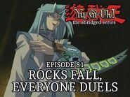 Episode 81 - Rocks Fall, Everyone Duels