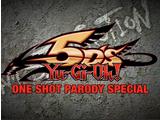 Yu-Gi-Oh 5Ds One Shot Parody Special