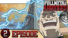 Fullmetal Abridged - Ep 2 Thumbnail-0.jpg