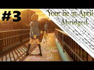 Your Lie In April Abridged Episode 3 -Tag Team?-