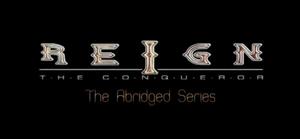 Reign the Conqueror abridged title block.png