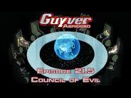 Guyver Abridged Episode 21